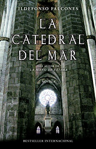 La catedral del mar (Spanish Edition) (Best Of Barcelona In 3 Days)