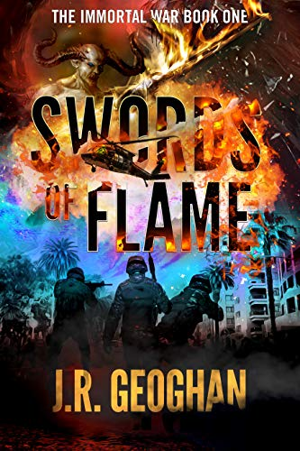 Swords of Flame (The Immortal War Series Book 1) ()