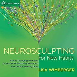 Neurosculpting for New Habits Speech