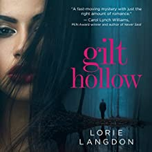 Gilt Hollow Audiobook by Lorie Langdon Narrated by Emily Lawrence
