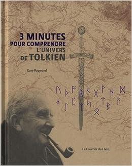 3 Minutes Pour Comprendre Lunivers De Tolkien Le Père De La
