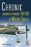 Chronik Jagdgeschwader 301/302  »Wilde Sau«