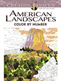 Creative Haven American Landscapes Color by Number Coloring Book (Adult Coloring)