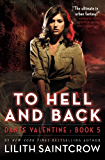 To Hell and Back (Dante Valentine, Book 5)