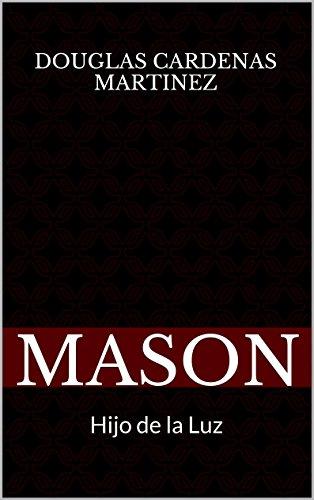 MASON: Hijo de la Luz