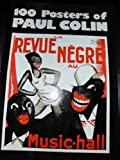 One Hundred Posters of Paul Colin, Paul Colin, 0895450054