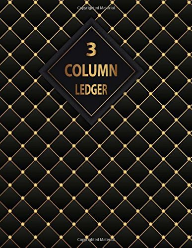 Read Online 3 Column Ledger: Accounting Ledger 3 Column 40 Rows Form Sheet Pad Spiral for General Account Record Book. Accounting Journal Entries, Daily ... Home Handwritten Cash Sales (Volume 2) pdf epub