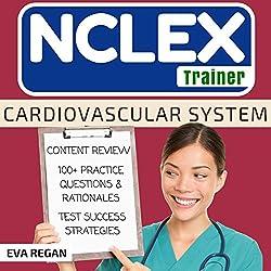 NCLEX Trainer: Cardiovascular System