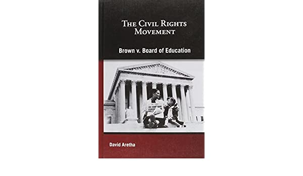 Brown V. Board of Education (Civil Rights Movement): Amazon.es ...