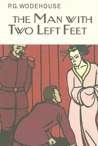 The Man with Two Left Feet (Collector's Wodehouse)