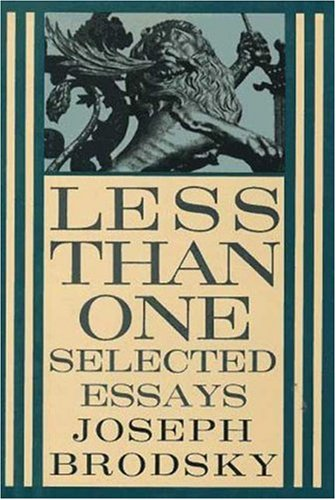Less Than One: Selected Essays by Farrar, Straus & Giroux