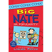 Big Nate: Mr. Popularity (Big Nate Comix Book 4)