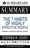 Summary of The 7 Habits of Highly Effective People: Powerful Lessons in Personal Change by Stephen R. Covey