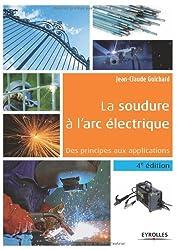 La soudure à l'arc électrique : Des principes aux applications