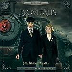 Lyovitalis: The Children of Gavrilek | Julie Kirtón Chandler
