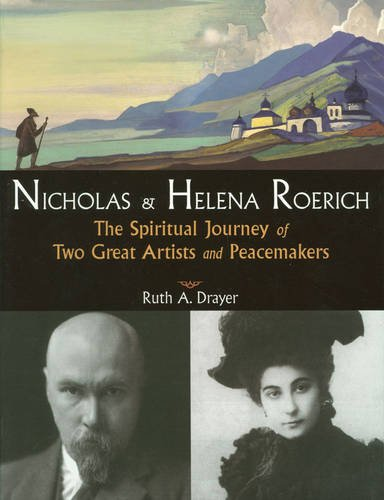 Image for Nicholas and Helena Roerich  The Spiritual Journey of Two Great Artists and Peacemakers
