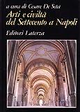 img - for Arti e civilta  del Settecento a Napoli book / textbook / text book