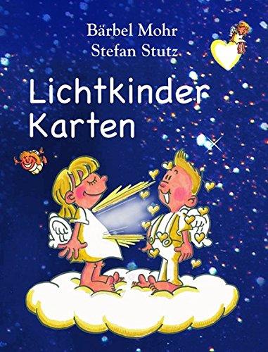 Lichtkinder Karten, 50 Karten Karten – 1. Juli 2005 Bärbel Mohr Stefan Stutz KOHA-Verlag 3936862532