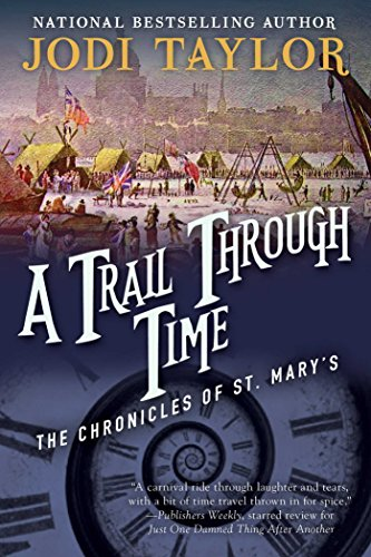 (A Trail Through Time: The Chronicles of St. Mary's Book Four (The Chronicles of St Mary's 4) )