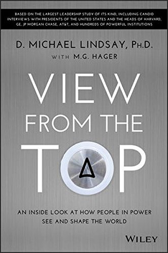 View From the Top: An Inside Look at How People in Power See and Shape the World - See Inside Shapes