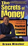 The Secrets of Money: A Guide for Everyone on Practical Financial Literacy