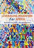 Migration, Remittances, and Development in Africa, World Bank Staff, 0821382578