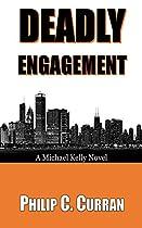 Deadly Engagement: A Michael Kelly Novel