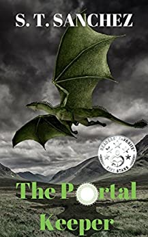 The Portal Keeper (The Keeper Chronicles Book 1) by [Sanchez, S. T.]