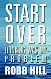 Start Over, Robb Hill, 1462615767