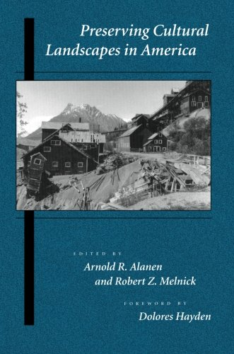 Preserving Cultural Landscapes in America (Center Books on Contemporary Landscape Design)