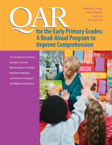 (QAR for the Early Primary Grades: A Read-Aloud Program to Improve Comprehension)