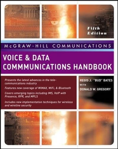Voice & Data Communications Handbook, Fifth Edition (McGraw-Hill Communication Series) Data Communications Handbook