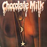 'Chocolate Milk (Expanded Edition)'