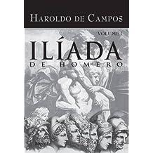 Ilíada de Homero - Vol. I: Volume 1