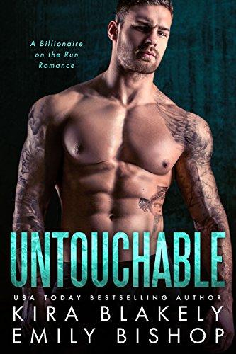 Untouchable: A Billionaire on the Run Romance cover