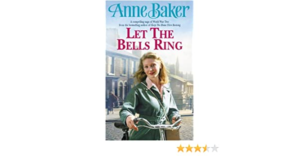 Let The Bells Ring A Gripping Wartime Saga Of Family Romance And