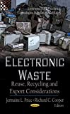 img - for ELECTRONIC WASTE (Environemental Remediation Technologies, Regulations and Safety: Waste and Waste Management) by PRICE J.L. (2012-08-30) book / textbook / text book