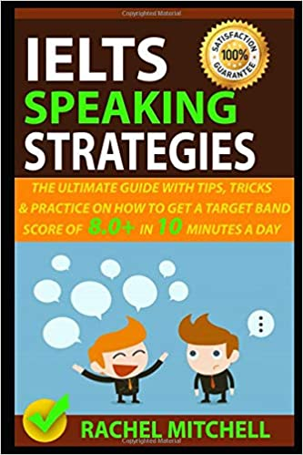 ielts speaking strategies the ultimate guide with tips tricks and
