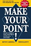 img - for Make Your Point!: Speak Clearly And Concisely Anyplace, Anytime book / textbook / text book
