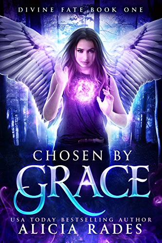 Chosen by Grace (Divine Fate Trilogy Book 1)