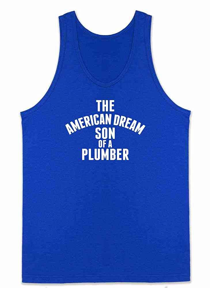 Pop Threads The American Dream Son of a Plumber Mens Tank Top