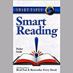 Smart Reading: Read Fast and Remember Every Detail | Russell Stauffer,Marcia Reynolds