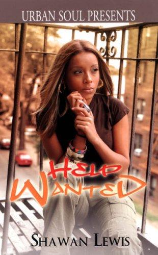 Help Wanted (Urban Soul Presents) PDF