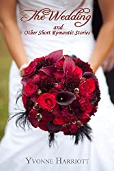 The Wedding and Other Short Romantic Stories