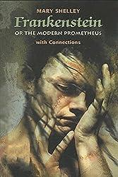 Frankenstein - Or, The Modern Prometheus