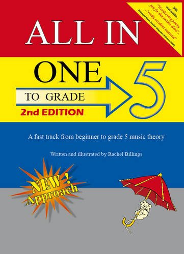 All-In-One to Grade 5: A Fast-Track from Beginner to Grade 5 Music Theory