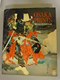 Osaka Prints, Dean Schwaab and Rizzoli, 0847810747