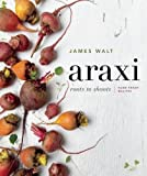 img - for Araxi: Roots to Shoots; Farm Fresh Recipes book / textbook / text book