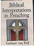 Biblical Interpretations in Preaching, Gerhard Von Rad, 0687034442