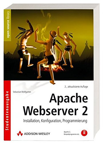 Apache Webserver 2: Installation, Konfiguration, Programmierung (Open Source Library) Taschenbuch – 1. Februar 2007 Sebastian Wolfgarten Addison-Wesley Verlag 3827325668 Datenkommunikation